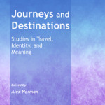 Journeys and Destinations Joanna Kujawa