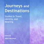 Journeys and Destinations Joanna Kujawa